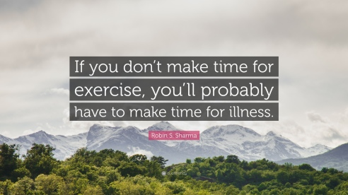 184364-Robin-S-Sharma-Quote-If-you-don-t-make-time-for-exercise-you-ll.jpg